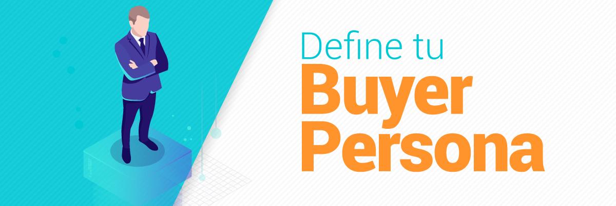 5 pasos para empezar tu estrategia de Inbound Marketing - Buyer Persona - Inbound Marketing - Redes Sociales - Marketing Digital - Social Media - Publicidad - SEO